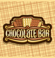 logo for chocolate bar vector image