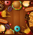 background frame with fast food and dessert vector image
