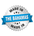 made in The Bahamas silver badge with blue ribbon vector image vector image
