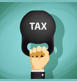 man holds in a hand kettlebell with the word tax vector image