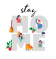 stay at home concept design different types of vector image