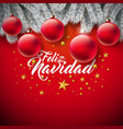 christmas with spanish feliz vector image vector image