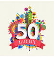 happy birthday 50 year german greeting card vector image vector image