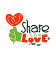 share love creative banner or poster with vector image