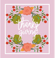 happy thanksgiving day flowers berries fruits vector image vector image