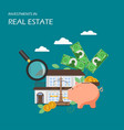 investments in real estate flat vector image