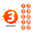 countdown left days one two three day left number vector image