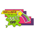 exclusive sticker 55 percent off isolated label vector image