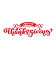 happy thanksgiving calligraphy text vector image