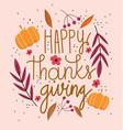 happy thanksgiving day text with pumpkins flowers vector image vector image