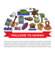 hawaii travel poster of hawaiian culture famous vector image vector image