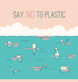 say no to plastic text and waste in the ocean vector image vector image
