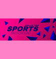 abstract sport background with motion triangle vector image vector image