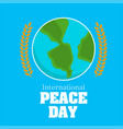 international peace day earth olive branch vector image