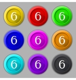 number six icon sign Set of coloured buttons vector image