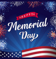 happy memorial day 2021 lettering and fireworks vector image vector image