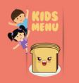 kids menu boy and girl slice bread vector image vector image