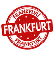 frankfurt sign or stamp vector image vector image