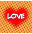 Love red heart inscription retro style pop art vector image vector image