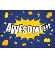 Awesome comic bubble text vector image vector image
