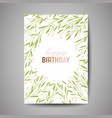 birthday greeting card invitation with flowers vector image