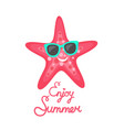 enjoy summer pink starfish wearing sunglasses vector image vector image