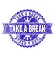 grunge textured take a break stamp seal vector image vector image