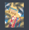 travel typography poster vector image