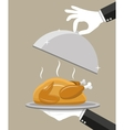 Waiter hand with silver cloche and Roasted chicken vector image vector image