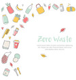 zero waste banner with hand drawn elements vector image vector image