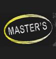 masters blackboard vector image vector image