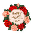mother day rose flower wreath greeting card design vector image