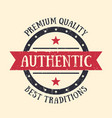 authentic vintage emblem badge label vector image