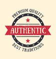 authentic vintage emblem badge label vector image vector image