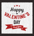 happy valentines day card love graphics banner vector image