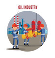 oil industry characters concept vector image vector image