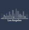 outline los angeles california city skyline vector image