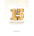 anniversary 15 gold 3d numbers vector image vector image