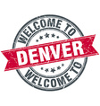 welcome to Denver red round vintage stamp vector image vector image
