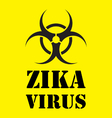zika virus warning sign in yellow vector image