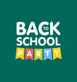 modern back to school party poster template with vector image