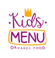 kids organic food cafe special menu for children vector image vector image