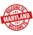welcome to maryland red stamp vector image vector image