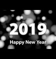 2019 new year numbers silver blurred background vector image vector image