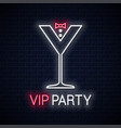 cocktail party glass neon sign vip party neon vector image