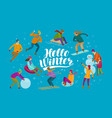 hello winter banner winter fun and activities vector image