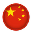 round metallic flag of china with screw holes vector image