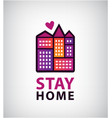 stay home logo heart and house icon vector image vector image