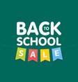 modern back to school sale poster template with vector image