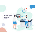 nurse shift report vector image vector image
